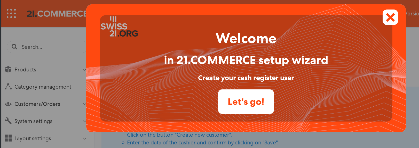 Figure 1: The first time you enter the 21.COMMERCE POS a wizard is displayed